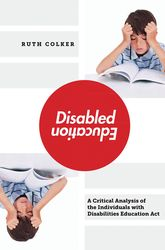 Disabled EducationA Critical Analysis of the Individuals with Disabilities Education Act