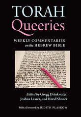 Torah Queeries – Weekly Commentaries on the Hebrew Bible - NYU Press Scholarship Online