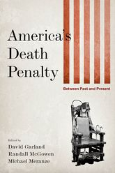 America's Death PenaltyBetween Past and Present