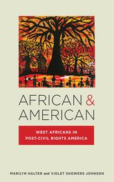African & AmericanWest Africans in Post-Civil Rights America