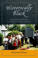 Historically BlackImagining Community in a Black Historic District$
