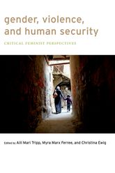 Gender, Violence, and Human Security – Critical Feminist Perspectives - NYU Press Scholarship Online