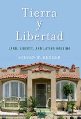Tierra Y LibertadLand, Liberty, and Latino Housing$