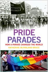 Pride ParadesHow a Parade Changed the World$