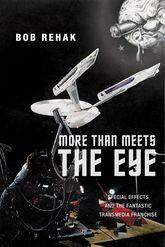 More Than Meets the EyeSpecial Effects and the Fantastic Transmedia Franchise