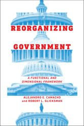 Reorganizing GovernmentA Functional and Dimensional Framework