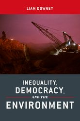 Inequality, Democracy, and the Environment | NYU Press Scholarship Online