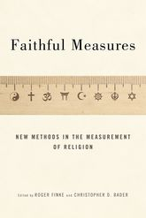 Faithful MeasuresNew Methods in the Measurement of Religion