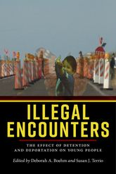 Illegal EncountersThe Effect of Detention and Deportation on Young People