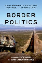 Border Politics – Social Movements, Collective Identities, and Globalization | NYU Press Scholarship Online